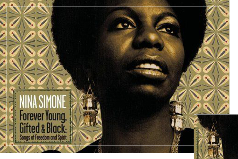 As seen on Nina Simone from the retrospective album
