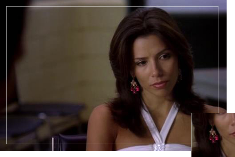As seen on Gabrielle Solis from Desperate housewives